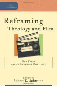 reframing-theology-film-robert-k-johnston-paperback-cover-art
